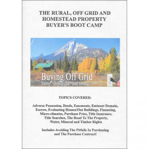 The Rural, Off Grid and Homestead Property Buyer's Boot Camp DVD Set