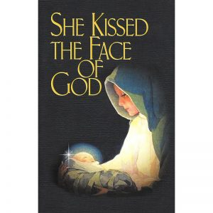 She Kissed the Face of God Front