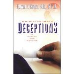 2 - Spiritualistic Deceptions in Health and Healing, Edwin Noyes, MD, MPH