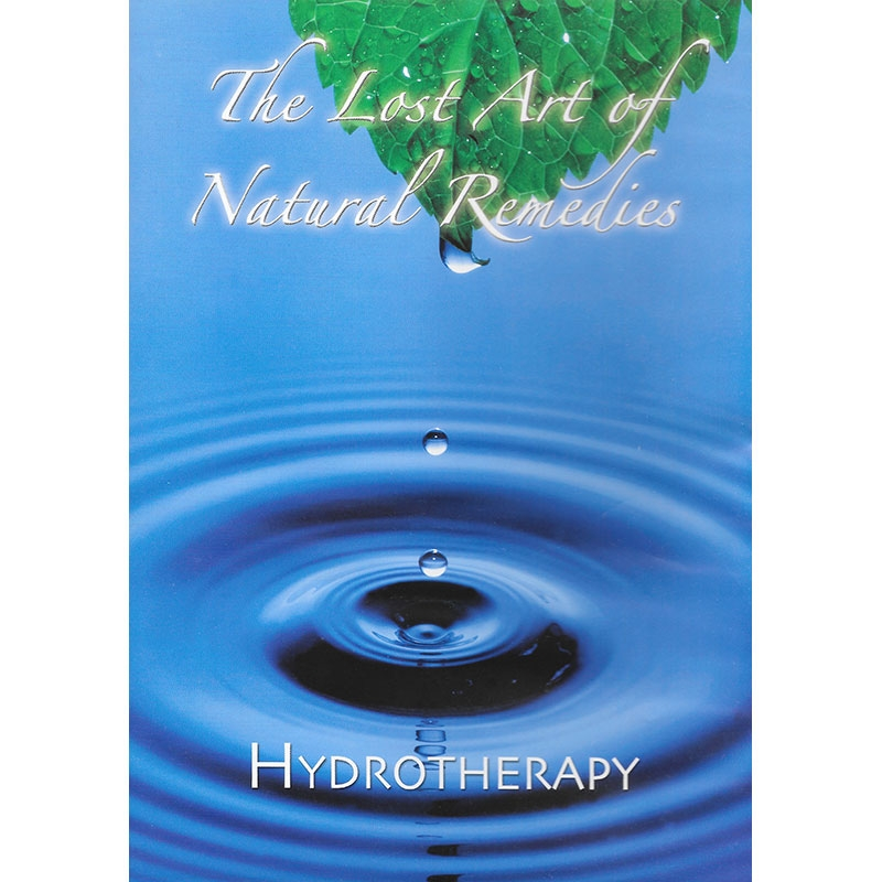 The Lost Art of Natural Remedies - Hydrotherapy Front