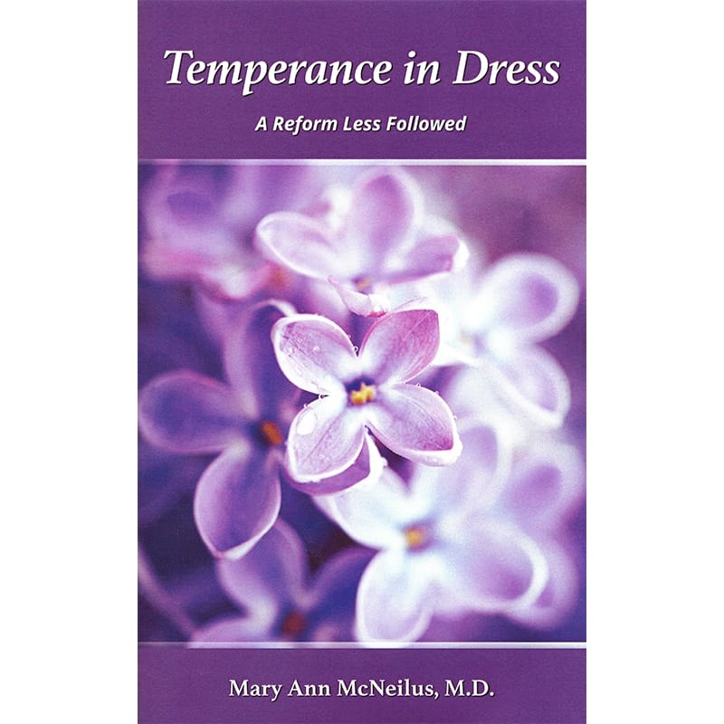 Temperance in Dress: A Reform Less Followed Front