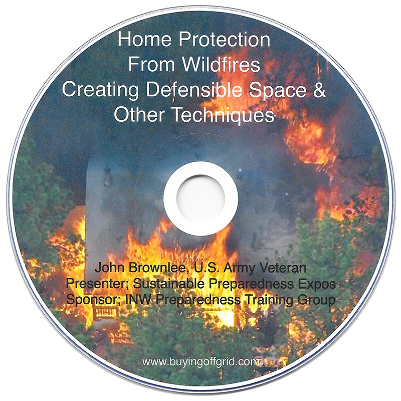 Home Protection From Wildfires Creating Defensible Space and Other Techniques DVD