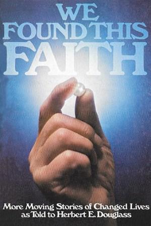 We Found This Faith