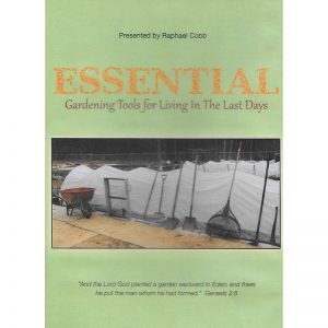 Essential Gardening Tools for Living in the Last Days Front