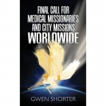 2 - Final Call for Medical Missionaries and City Missions Worldwide