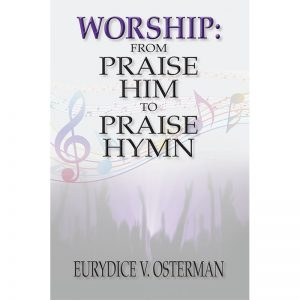 Worship: Praise Him to Praise Hymn Front