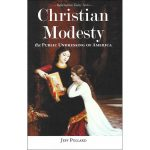 1 - Christian Modesty: The Public Undressing of America